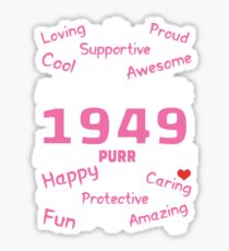Made In 1949 Aged To Purrfection - Birthday Shirt For Cat Lovers Sticker