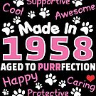 Made In 1958 Aged To Purrfection - Birthday Shirt For Cat Lovers by wantneedlove
