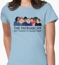 The Patriarchy Isn't Going to Smash Itself Women's Fitted T-Shirt