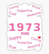 Made In 1973 Aged To Purrfection - Birthday Shirt For Cat Lovers Sticker