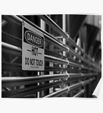 DANGER - HOT - Do Not Touch! Poster