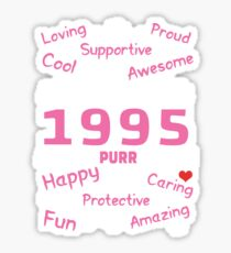 Made In 1995 Aged To Purrfection - Birthday Shirt For Cat Lovers Sticker