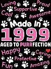 Made In 1999 Aged To Purrfection - Birthday Shirt For Cat Lovers by wantneedlove