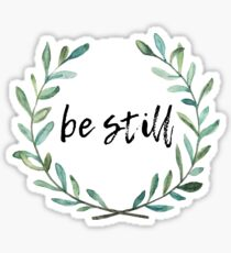 Be Still watercolored wreath Sticker