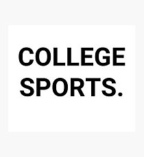 College Sports. Photographic Print