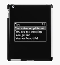 Valentine's Day for geeks and nerds - YOU AUTO COMPLETE ME iPad Case/Skin