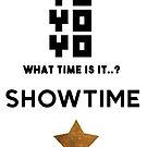 Yo Yo Yo What time is it? by JMHDesign