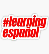 Learning Español Spanish Sticker