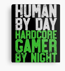 Human By Day, Hardcore Gamer By Night Gamer Gift Metal Print