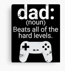 Dad Definition Beats All Hard Levels Funny Gift Canvas Print