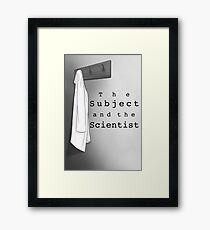 The Subject and the Scientist (The Lab Coat) Framed Print