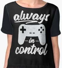 Always In Control Funny Retro Console Gaming Chiffon Top