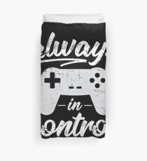 Always In Control Funny Retro Console Gaming Duvet Cover
