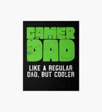 Gamer Dad Like A Regular Dad But Cooler Retro Gaming Art Board