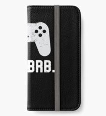 AFK. BRB. Away From Keyboard Gamer Controller iPhone Wallet/Case/Skin