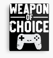 Weapon Of Choice Funny Game Controller Gamer  Metal Print