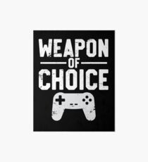 Weapon Of Choice Funny Game Controller Gamer  Art Board