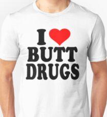 I Heart Butt Drugs Unisex T-Shirt