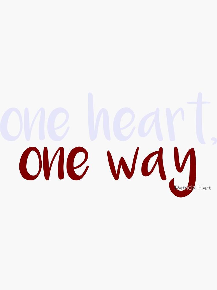 One Heart, One Way de patriciahart13