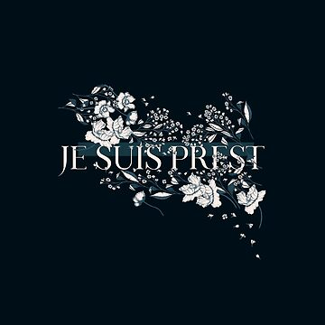 JE SUIS PREST by literarylifeco