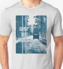 Livin' The Dream RV Life Camping RVing Camper Van Unisex T-Shirt