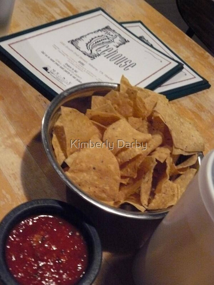 Chips & Salsa  by Kimberly Darby