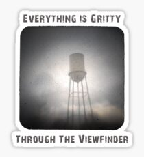 Everything is Gritty Through the Viewfinder (TtV) Sticker