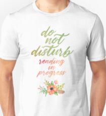 DO NOT DISTURB: READING IN PROGRESS Unisex T-Shirt