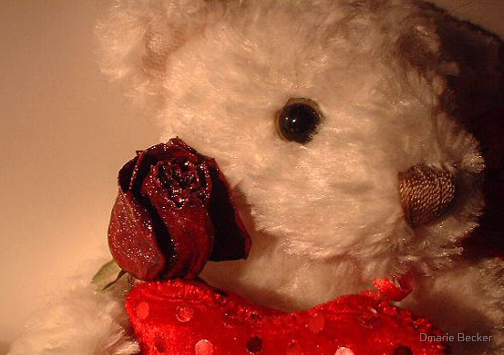 Teddy Loves You!!! by Dmarie Becker