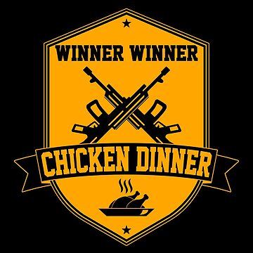 Winner Winner Chicken Dinner by AngryMongo