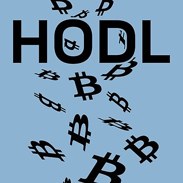 HODL - Bitcoin - On Light by destinysagent