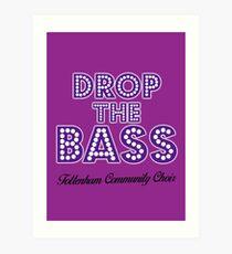 Lámina artística Drop The Bass - Coro de la comunidad de Tottenham