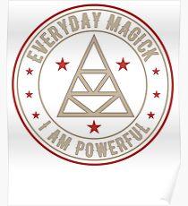 I Am Powerful activated magickal sigil tshirt gift Poster