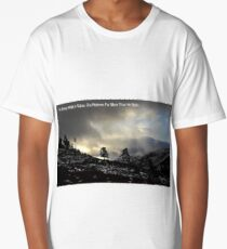 Scottish Highland Scene With John Muir Quote Long T-Shirt