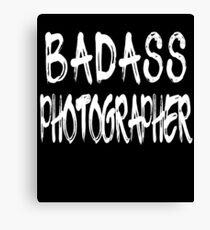Badass Photographer Awesome Photographer Design Canvas Print