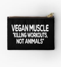 Vegan muscle killing workouts not animals Studio Pouch