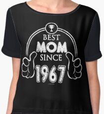 Mothers Day Best Mom Birthday 1967 Chiffon Top