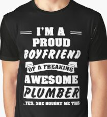 I'm a proud boyfriend of a freaking awesome Plumber funny Valentines Day t-shirt Graphic T-Shirt