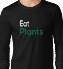Eat Plants Vegan t-shirt Long Sleeve T-Shirt