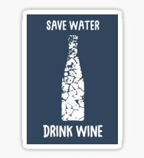 Save Water Drink Wine Blue and White Poster Sticker