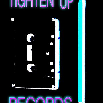 TIGHTEN UP NEON NIGHT by tightenup
