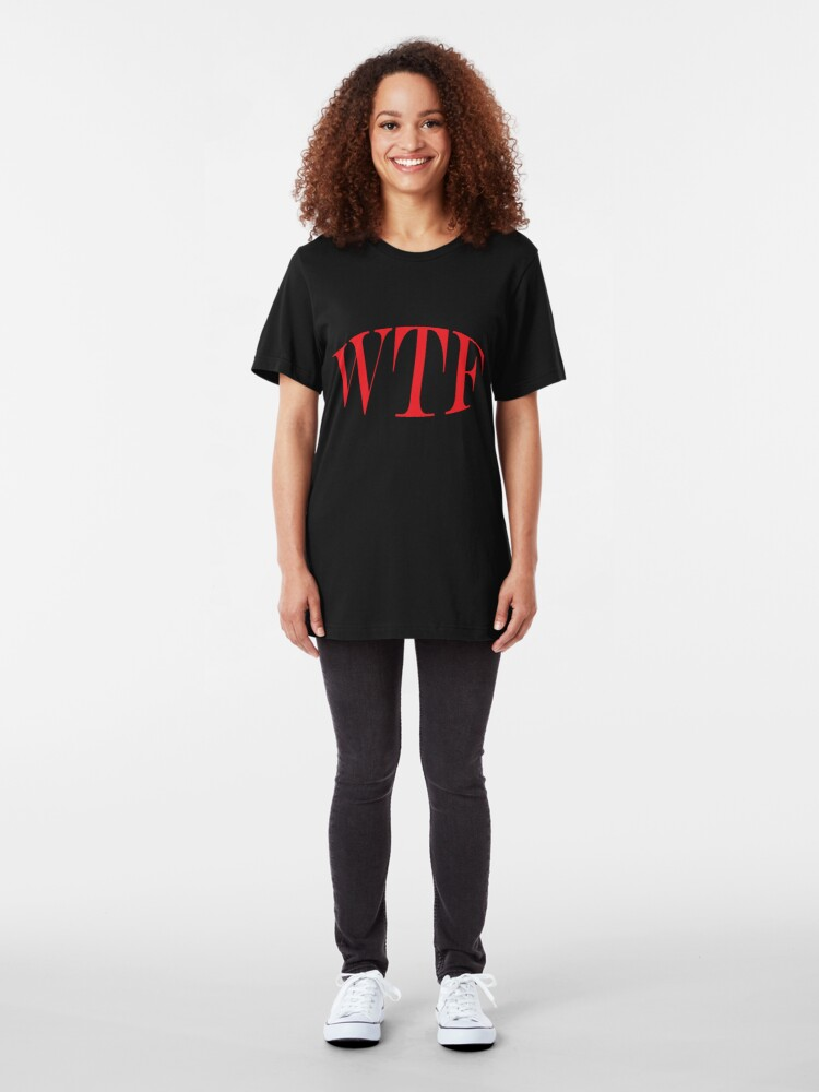 Alternate view of WTF T-Shirt Slim Fit T-Shirt