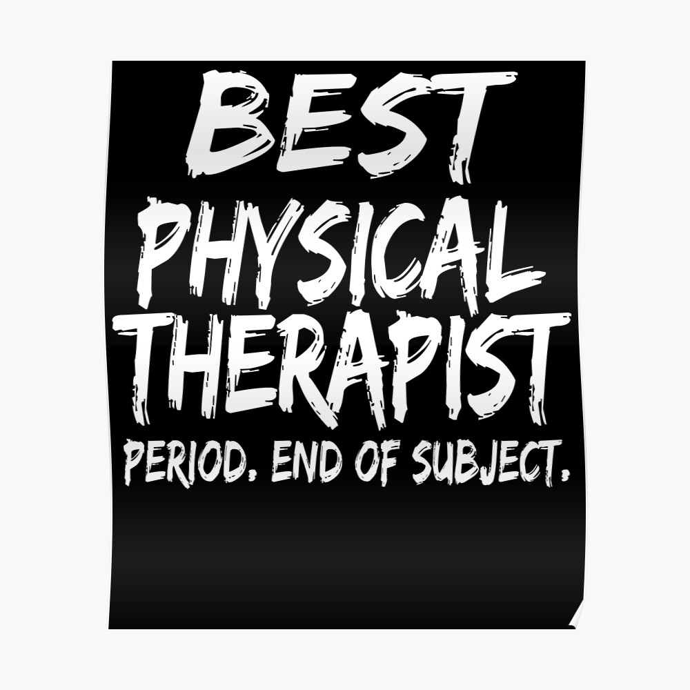 Best Physical Therapist Period End of Subject Póster