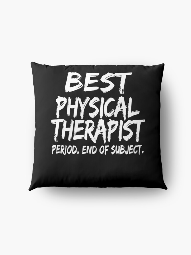 Vista alternativa de Cojines de suelo Best Physical Therapist Period End of Subject