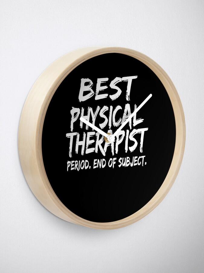 Vista alternativa de Reloj Best Physical Therapist Period End of Subject