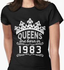 Birthday Girl Shirt - Queens Are Born In 1983 Women's Fitted T-Shirt