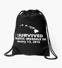 I survived Ballistic Missile Day Drawstring Bag