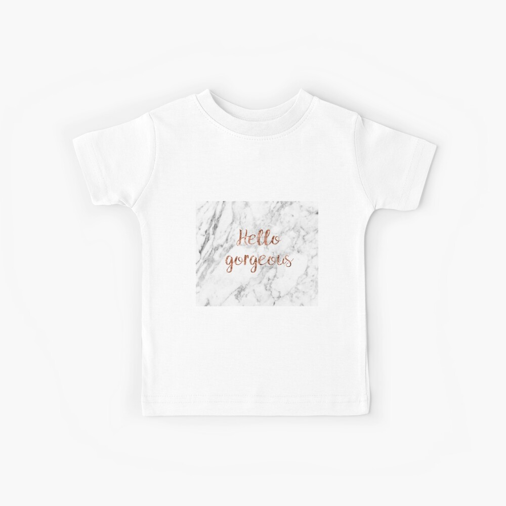 Hello gorgeous - rose gold marble Kids T-Shirt