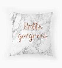 Hello gorgeous - rose gold marble Throw Pillow