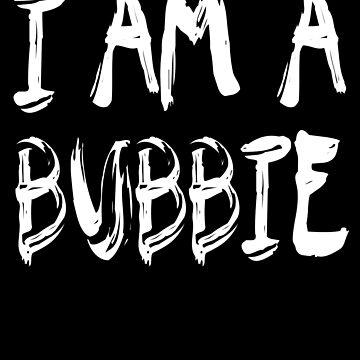 I Am A Bubbie de GoOsiris